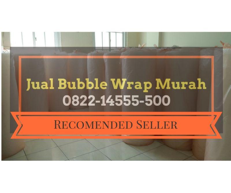 √  Promo  WA   0822-1455-5500 Jual Bubble Wrap Murah Harga Grosir ceaf5c9643
